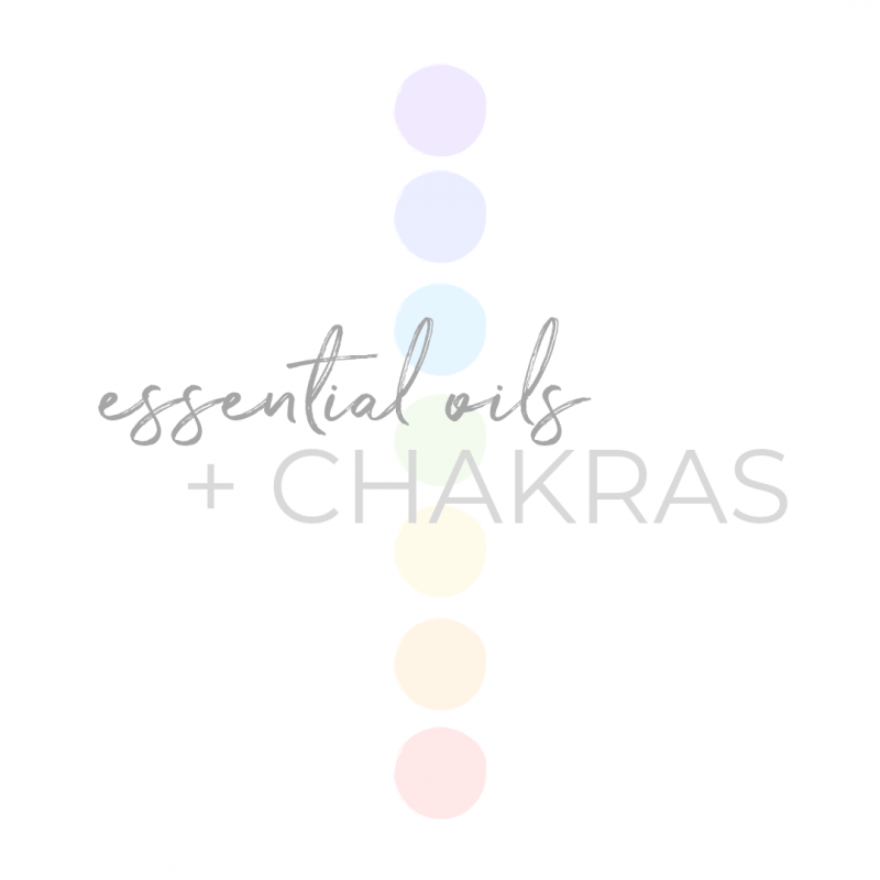 essential oils + chakras