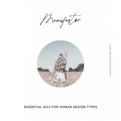 Human Design Manifestor Essential Oils